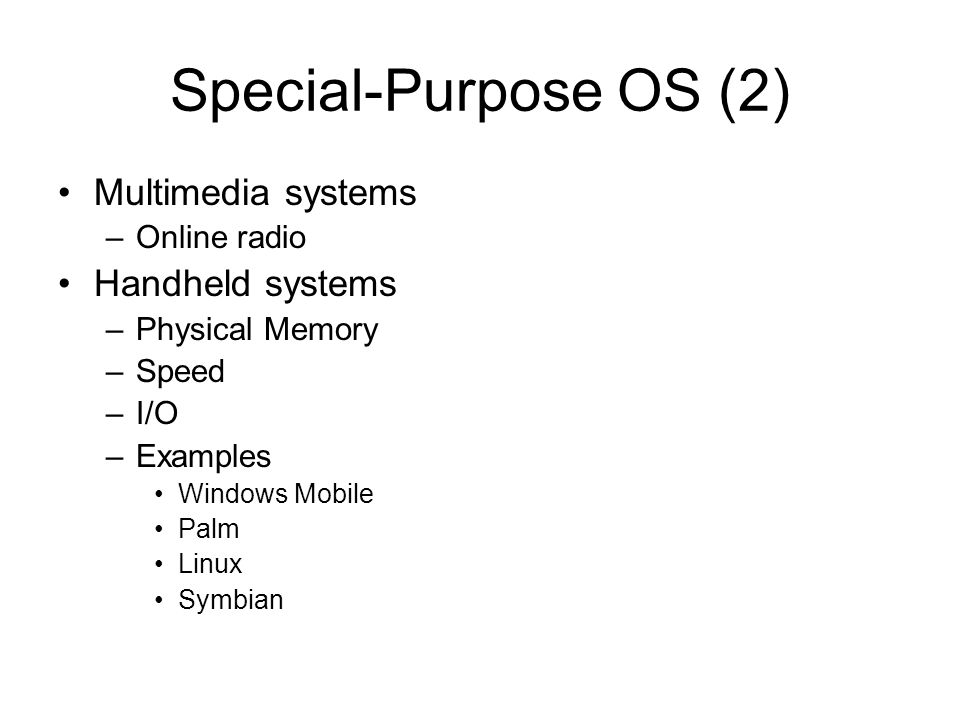 Special purpose systems