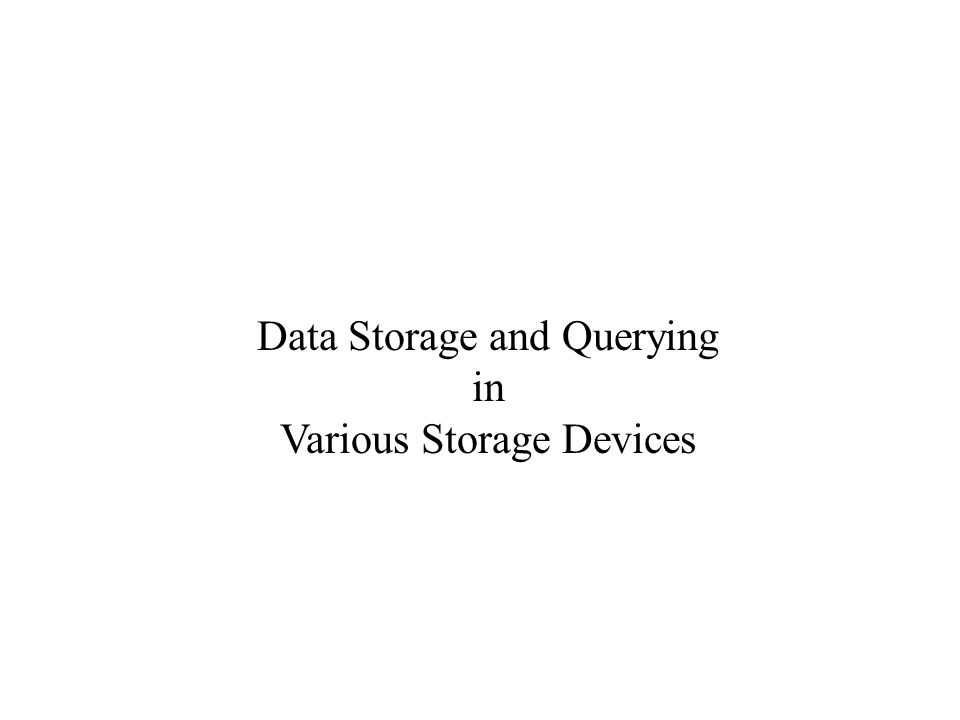 Data Storage and Querying