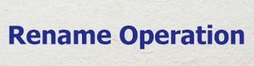 Additional Basic Operations-The Rename Operation