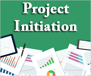 Initiating the Project-Managing the Information Systems Project
